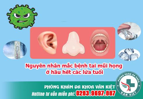 Nguyên nhân mắc bệnh tai mũi họng ở hầu hết các lứa tuổi. Vì sao mùa lạnh dễ bị tai mũi họng?